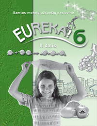 6 klasė: Eureka - 2 dalis