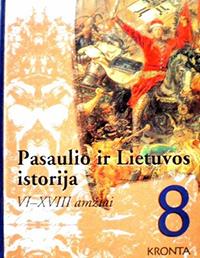 Pasaulio ir Lietuvos istorija