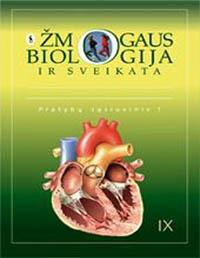 Biologija, 9 klasė, Žmogaus biologija ir sveikata (užduočių sąsiuvinis)